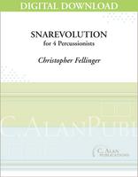 Snarevolution - Christopher Fellinger [DIGITAL SCORE]