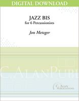 Jazz Bis - Jon Metzger [DIGITAL SCORE]