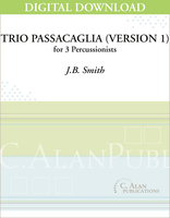 Trio Passacaglia (Version 1) - J.B. Smith [DIGITAL]