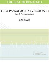 Trio Passacaglia (Version 1) - J.B. Smith [DIGITAL SCORE]