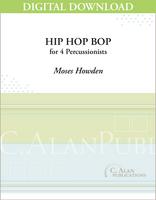 Hip Hop Bop - Moses Howden [DIGITAL SCORE]