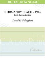 Normandy Beach - 1944 - David R. Gillingham [DIGITAL SCORE]