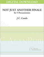 Not Just Another Finale - J.C. Combs [DIGITAL]