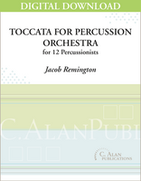 Toccata for Percussion Orchestra - Jacob Remington [DIGITAL SCORE]