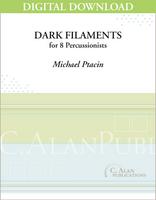 Dark Filaments - Michael Ptacin [DIGITAL]