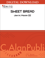 Sweet Bread - Joe W. Moore [DIGITAL SCORE]