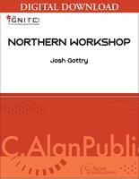 Northern Workshop - Josh Gottry [DIGITAL SCORE]