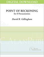 Point of Reckoning - David R. Gillingham [DIGITAL SCORE]