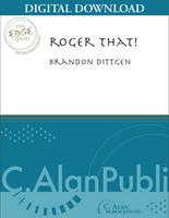 Roger That! - Brandon Dittgen [DIGITAL SCORE]