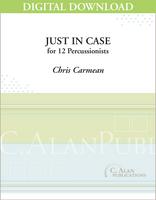 Just in Case - Chris Carmean [DIGITAL SCORE]