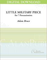 Little Military Piece - Adam Bruce [DIGITAL SCORE]