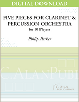 Five Pieces for Clarinet & Percussion Orchestra - Philip Parker [DIGITAL SCORE]