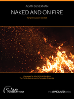Naked and On Fire (Perc Ens 6)