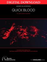 Quick Blood - Adam Silverman [DIGITAL SCORE]