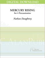 Mercury Rising (Perc Ens 4) - Nathan Daughtrey [DIGITAL]