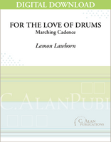 For the Love of Drums - Lamon Lawhorn [DIGITAL SCORE]