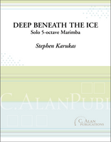 Deep Beneath the Ice (Solo 4-Mallet Marimba)