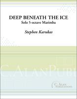 Deep Beneath the Ice (Solo 4-Mallet Marimba)