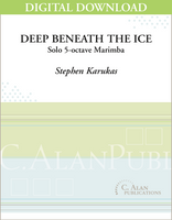 Deep Beneath the Ice - Stephen Karukas [DIGITAL]