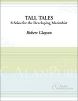 Tall Tales (Solo 4-Mallet Marimba)