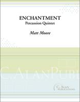 Enchantment (Percussion Quintet)