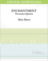 Enchantment - Matt Moore [DIGITAL SCORE]