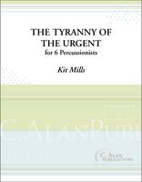 Tyranny of the Urgent (Perc Ens 6)