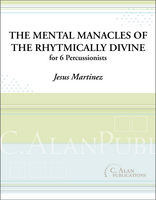 Mental Manacles of the Rhythmically Divine (Perc Ens 6)