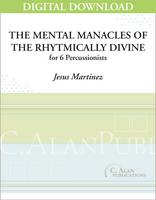 Mental Manacles of the Rhythmically Divine - Jesus Martinez [DIGITAL SET]
