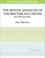 Mental Manacles of the Rhythmically Divine - Jesus Martinez [DIGITAL SCORE]