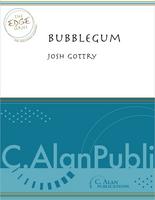 Bubblegum (Perc Ens 7-8+)