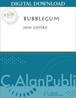 Bubblegum - Josh Gottry [DIGITAL SCORE]