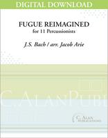 Fugue Reimagined - Bach/arr. Jacob Arie [DIGITAL SCORE]