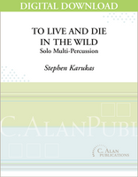 To Live and Die in the Wild - Stephen Karukas [DIGITAL]