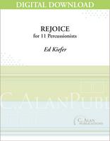 Rejoice - Ed Keifer [DIGITAL SCORE]
