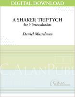 A Shaker Triptych - Daniel Musselman [DIGITAL]