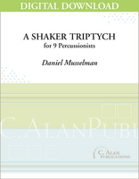 A Shaker Triptych - Daniel Musselman [DIGITAL SCORE]