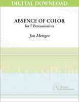 Absence of Color - Jon Metzger [DIGITAL SCORE]
