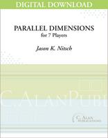 Parallel Dimensions - Jason K. Nitsch [DIGITAL SCORE]