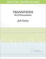 Transitions (percussion ensemble) - Josh Gottry [DIGITAL SCORE]