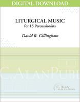 Liturgical Music - David R. Gillingham [DIGITAL]