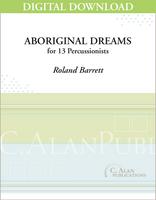 Aboriginal Dreams - Roland Barrett [DIGITAL SCORE]