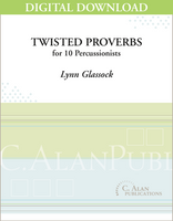 Twisted Proverbs - Lynn Glassock [DIGITAL SCORE]