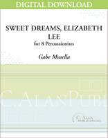Sweet Dreams, Elizabeth Lee - Gabe Musella [DIGITAL]