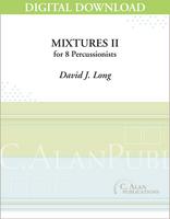 Mixtures II - David J. Long [DIGITAL SCORE]