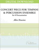 Concert Piece for Timpani & Percussion Ensemble - Allen Houston [DIGITAL SCORE]