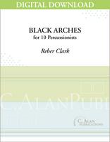 Black Arches - Reber Clark [DIGITAL SCORE]