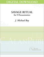 Savage Ritual - J. Michael Roy [DIGITAL SCORE]