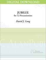 Jubilee - David J. Long [DIGITAL SCORE]