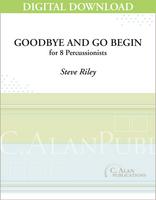 Goodbye and Go Begin - Steve Riley [DIGITAL]